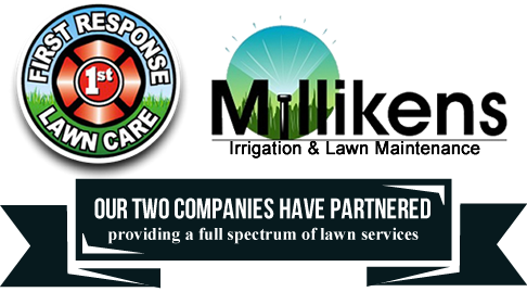 Millikens Irrigation & Lawn Maintenance / First Response Lawn Care